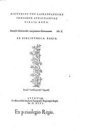 Antiquitatum Romanarum libri X. (Graece.) - Lutetiae, Robertus Stephanus 1546