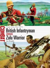 British Infantryman vs Zulu Warrior