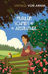 Fraulein Schmidt and Mr Anstruther