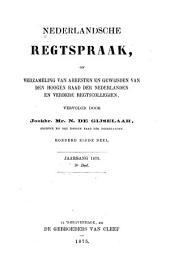Nederlandsche rechtspraak, of Verzameling van arresten en gewijsden van den Hoogen raad der Nederlanden: Deel 111