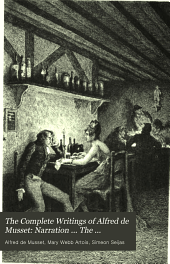 Narration ... The confession of a child of the century, done into English by K. Warren; illustrations by P. L. Jazet, H. Pille