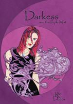Darkess and the Purple Mist