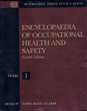 Encyclopaedia of Occupational Health and Safety  The body  health care  management and policy  tools and approaches PDF