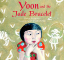 Yoon and the Jade Bracelet PDF