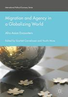 Migration and Agency in a Globalizing World PDF