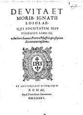 De Vita ... Ignatii Loiolae ... Libri 3