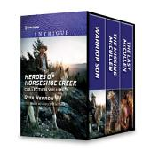 Heroes of Horseshoe Creek Collection Volume 2: An Anthology
