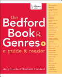 The Bedford Book Of Genres A Guide Reader