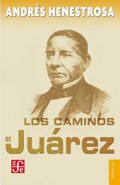 Los caminos de Juárez