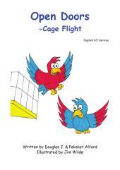 Open Doors -Cage Flight: Self Sufficiency