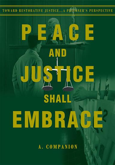 Peace and Justice Shall Embrace PDF