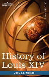 History of Louis XIV