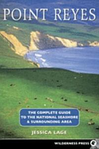 Point Reyes Complete Guide