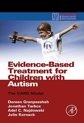 Evidence Based Treatment for Children with Autism PDF
