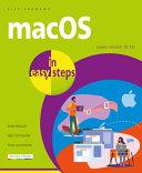 MacOS in Easy Steps Covers V 10. 16