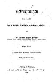 Betrachtungen über sämmtliche sonntägliche Episteln des Kirchenjahres: ¬Die Episteln von Advent bis Pfingsten enthaltend, Band 1
