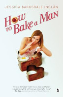How To Bake A Man Book PDF