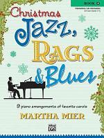 Christmas Jazz, Rags & Blues, Book 3