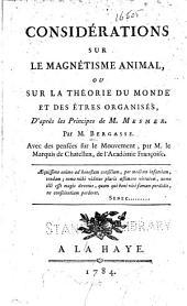 Considérations sur le magnétisme animal: ou sur la théorie du monde et des êtres organisés d'après les principes de M. Mesmer