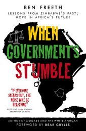 When Government Stumble: Lessons from Zimbabwe's past, hope in Africa's future