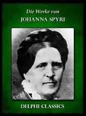Delphi Werke von Johanna Spyri