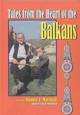 Tales from the Heart of the Balkans PDF
