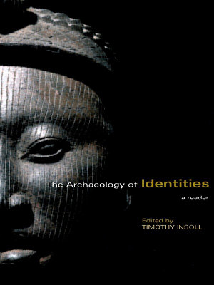 The Archaeology of Identities PDF