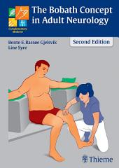 The Bobath Concept in Adult Neurology: Edition 2