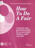 How to Do a Fair   a Step by step Planning Guide for a Successful Child Or Elder Care Fair PDF