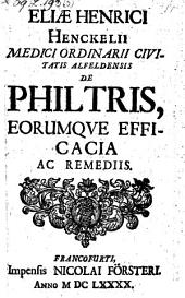 De philtris eorumque efficacia ac remediis