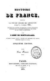 Histoire de France: depuis la fin du règne de Louis XVI jusqu'à l'année 1825, Volume1