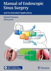 Manual of Endoscopic Sinus Surgery: and its Extended Applications