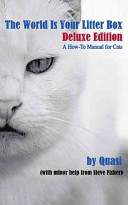 The World Is Your Litter Box: Deluxe Edition