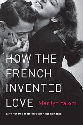 How the French Invented Love PDF