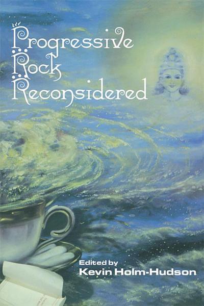 Download Progressive Rock Reconsidered Book
