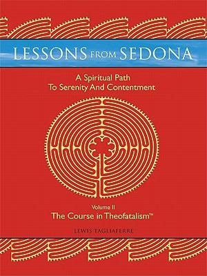 Lessons from Sedona: a Spiritual Pathway to Serenity and Contentment