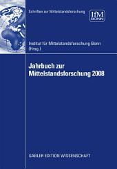Jahrbuch zur Mittelstandsforschung 2008