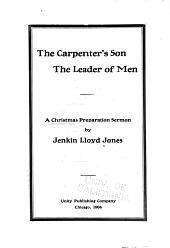 The Carpenter's Son: The Leader of Men. A Christmas Preparation Sermon