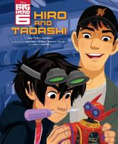 Big Hero Six: Hiro and Tadashi
