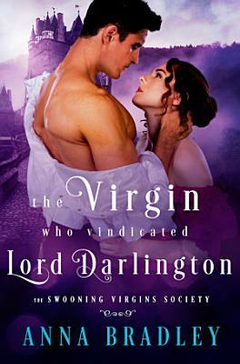 The Virgin Who Vindicated Lord Darlington