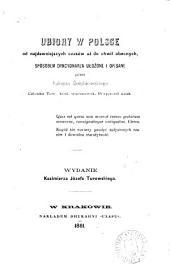 Ubiory w Polsce od najdawniejszych czasów a#;z do chwil obecnych, wydanie K. J. Turowskiego