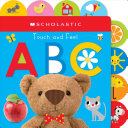 Touch and Feel Abc  Scholastic Early Learners  Touch and Feel