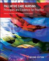 Palliative Care Nursing  Principles And Evidence For Practice PDF