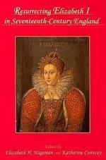 Resurrecting Elizabeth I in Seventeenth-century England