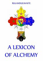 A Lexicon of Alchemy