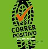 Correr positivo: Citas para runners