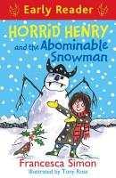 Horrid Henry and the Abominable Snowman PDF
