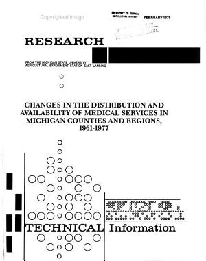 Changes in the Distribution and Availability of Medical Services in Michigan Counties and Regions  1961 1977 PDF