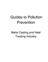 Metal Casting And Heat Treating Industry: Guide To Pollution Prevention
