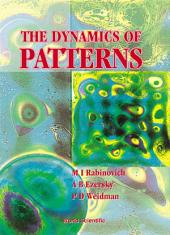 The Dynamics of Patterns